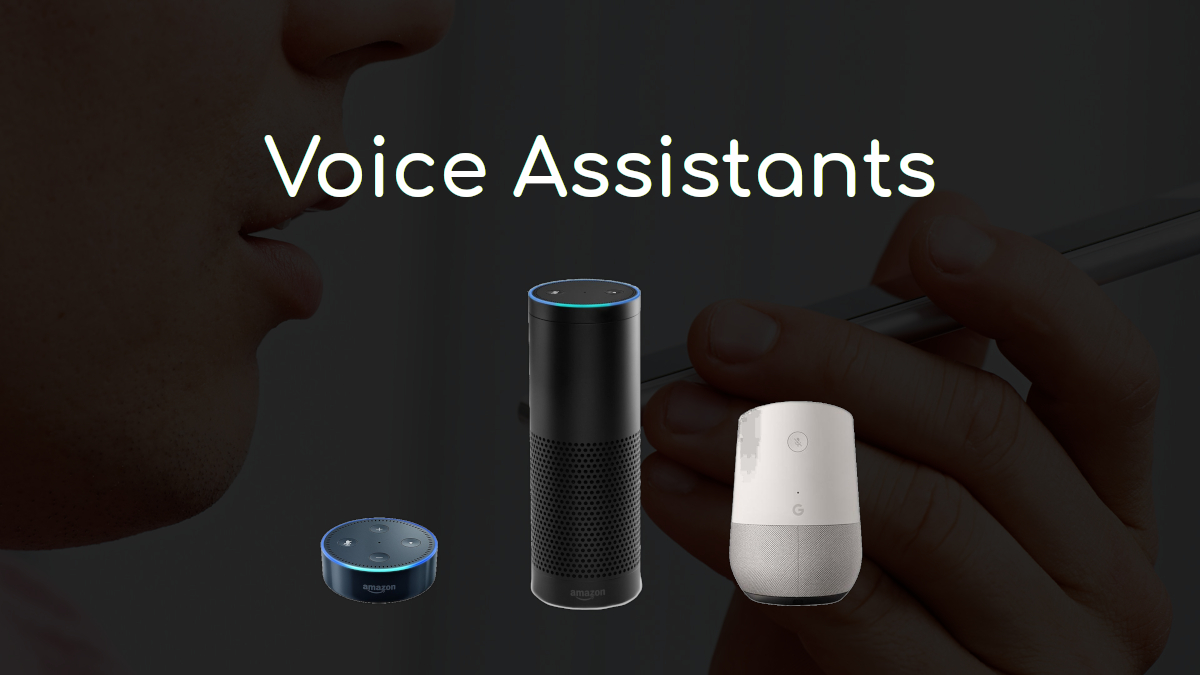 THE IMPACT OF VOICE ASSISTANTS IN OUR LIVES
