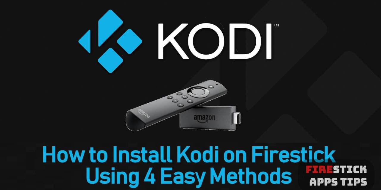 How To Install Kodi on Firestick in 2019
