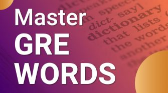Quick tips to Memorise Gre Words