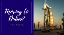 Moving to Dubai? Follow these tips