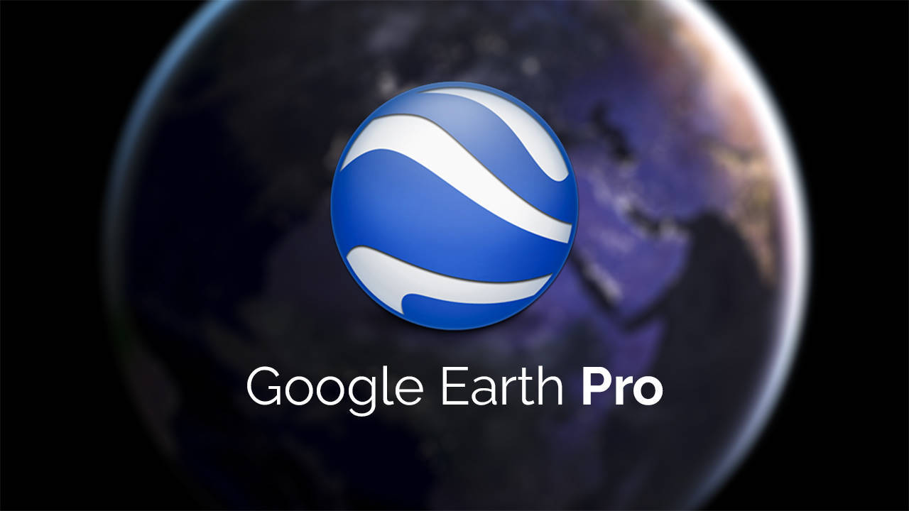 Google Earth Pro Latest Version 2019 Free Download